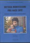 Metoda Montessori pro naše dítě