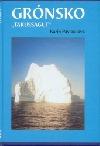 """Grónsko -  """"Takussagut"""""""