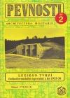 Lexikon tvrzí československého opevnění z let 1935-38 obálka knihy