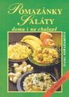 Pomazánky, saláty doma i na chalupě