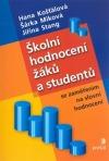 Školní hodnocení žáků astudentů - se zaměřením naslovní hodnocení