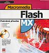 Macromedia Flash MX - Podrobná příručka