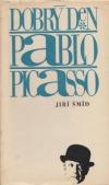 Dobrý den Pablo Picasso