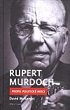 Rupert Murdoch: Profil politické moci