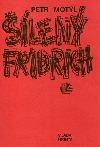 Šílený Fridrich obálka knihy