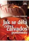 Jak se dělá cidre calvados pommeau