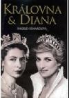 Královna & Diana