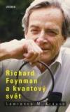 Richard Feynman a kvantový svět