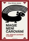 Magie není čarování