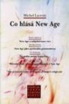Co hlásá New Age