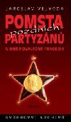 Pomsta pozdních partyzánů a jiné poválečné tragédie obálka knihy