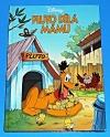 Pluto dělá mámu