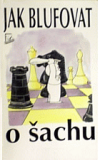 Jak blufovat o šachu