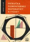 Príručka elemntárnej matematiky a fyziky
