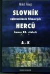 Slovník zahraničních herců konce XX. století A-K