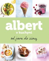 Albert v kuchyni od jara do zimy