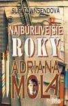 Najbúrlivejšie roky Adriana Mola
