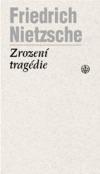 Zrození tragédie čili Hellénství a pesimismus