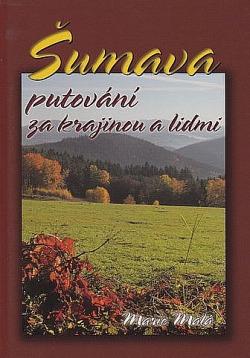 Šumava - putování za krajinou a lidmi obálka knihy