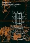 Úděl umělce – Duchampovské meditace