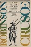 Robinson Crusoe: Mýtus a skutečnost