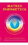 Matrix Energetics -- Umění a věda transformace