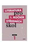 Literatura pro 1. ročník středních škol - Učebnice