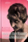 Marie de Saint Exupéry - hvězda Malého prince