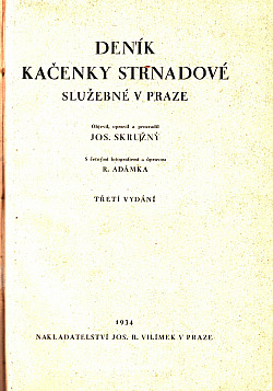 Deník Kačenky Strnadové, služebné v Praze