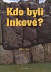 Kdo byli Inkové?