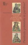 Plenitudo Potestatis in Partibus ? Papežští legáti a nunciové ve střední Evropě na konci středověku (1450-1526)