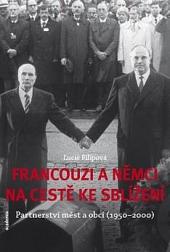 Francouzi a Němci na cestě ke sblížení obálka knihy