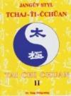Jangův styl Tchaj-ťi-čchüan II