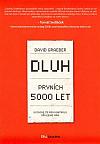 Dluh. Prvních 5000 let