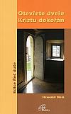 Otevřete dveře Kristu dokořán