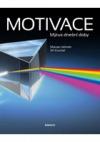 Motivace - Mýtus dnešní doby