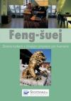 Feng-šuej Zdravé bydlení s čínským smyslem pro harmonii