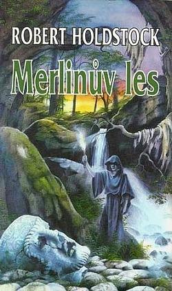 Merlinův les aneb Kouzelná vidina obálka knihy