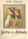 Gabra a Málinka 3.a 4.díl