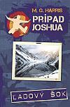 Prípad Joshua – Ľadový šok