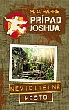Prípad Joshua - Neviditeľné mesto