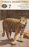 Velké kočky a gepardi