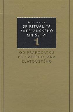 Spiritualita křesťanského mnišství 1 obálka knihy