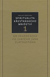 Spiritualita křesťanského mnišství 1