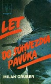 Let do súhvezdia Pavúka