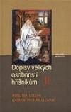 Dopisy velkých osobností hříšníkům II.