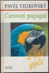 Čarovný papagáj a iné gýče