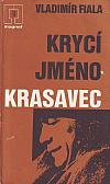 Krycí jméno Krasavec