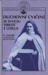 Duchovní cvičení se svatou Terezií z Lisieux