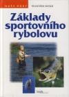 Základy sportovního rybolovu
